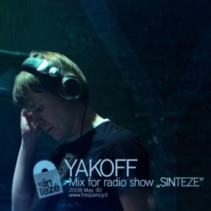 Yakoff - DJ mix for Sinteze show at ZipFm (May 5, 2008)