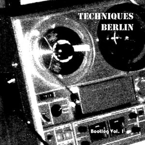 Techniques Belin - Bootleg Volume 1