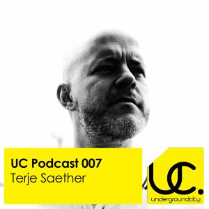 Underground City Podcast 007 by Terje Saether