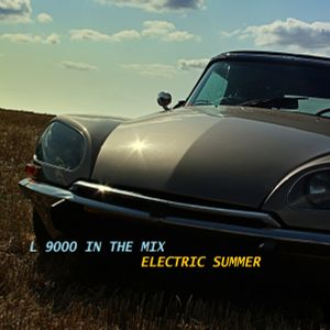 L 9000 in the mix - ELECTRIC SUMMER 2012