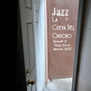 Jazz En La Cueva Del Chucho - Episode 8 (Jazz Vinyl Session Vol.2)