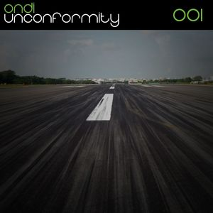 Ondi - Unconformity - Episode 001