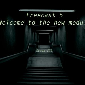 Freecast 5 Welcome to the new module