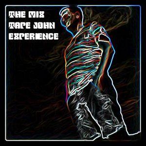 The Mix Tape John Experience