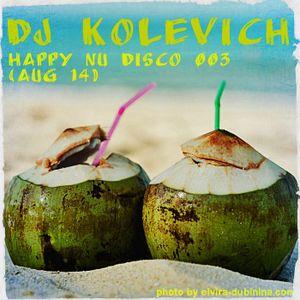 Dj Kolevich - Happy nu Disco 003 (Aug 14)