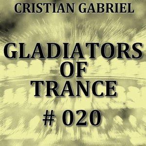 Gladiators Of Trance #020 (21.10.2011) - Cristian Gabriel