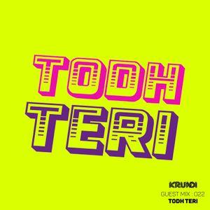 KRUNK Guest Mix 022 :: Todh Teri