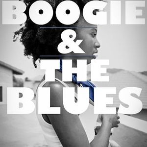 The Boogie & The Blues