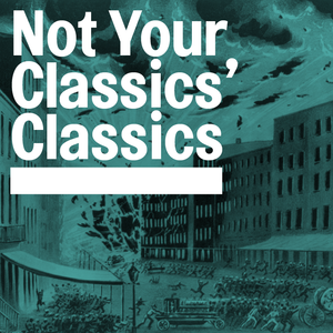 Not Your Classics' Classics #02