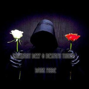 Constant Deep & Bestami Turna - Dark Mode