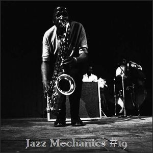 Jazz Mechanics #19. Humility