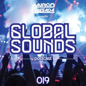 Mauricio Quesada pres. Global Sounds 019 / Played @ Libertópolis FM, Guatemala (102.1 fm)
