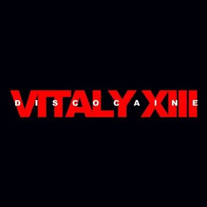 Vitaly XIII - Discocaine