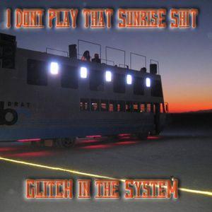 GiTS 083: I Don't Play That Sunrise S#%t!