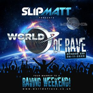 Slipmatt - World Of Rave #330
