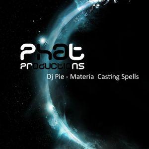 Dj Pie - Materia Casting Spells