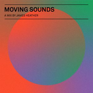 James Heather - Moving Sounds