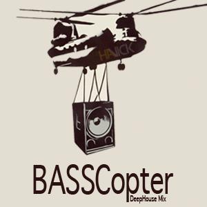 BassCopter Vol.1 (Deep House Mix)