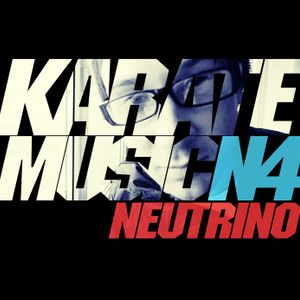 Neutrino [UTC] // KARATEMUSIC | N4
