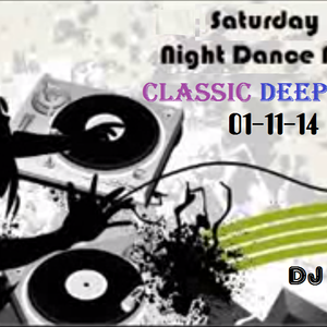 Saturday Night Dance Party Classic Deep House 01-11-14