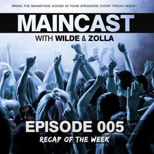 Maincast 005 with Wilde & Zolla - Recap Of The Month (14.02.2013)