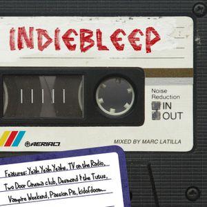 INDIEBLEEP (30min 5FM edit) mixed & edited by Marc Latilla