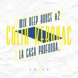 Sunny mix deep house 2013 - Colin kerouac