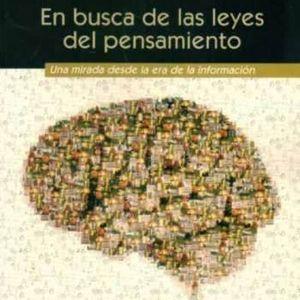 """Entrevista al Dr. Eduardo Mizraji, autor del libro """"En busca de las leyes del pensamiento"""""""