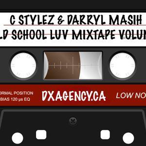 C Stylez & Darryl Masih present Old School Luv Mixtape Vol. 1 (R&B & Hip Hop) (2011)