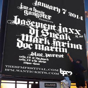 Basement Jaxx DJ Set at DJ Sneak's I'm A House Gangster – BPM, Mexico – 7th January 2014