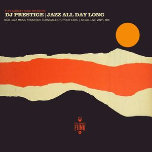 Jazz All Day Long: Real Jazz Music From Our Turntables To Your Ears