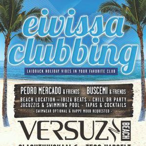 LIVE set from Eivissa Clubbing @ Versuz Beach 29.07.2012 - 2 till 3pm