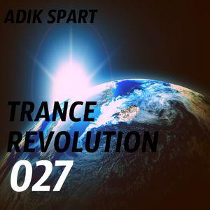 Adik Spart - Trance Revolution #027