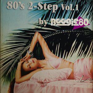 80's 2-Step Vol.1 By Boogie80.com