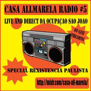 Radio Allmarela - ReXistência na Ocupação São João - 19/03/2015