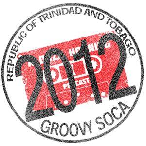 Alonzo Horning - Trinidad Carnival 2012 GROOVY Soca Mixdown