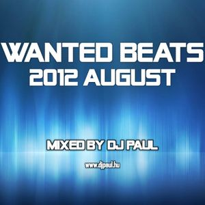 Wanted Beats August Mixed By Dj Paul