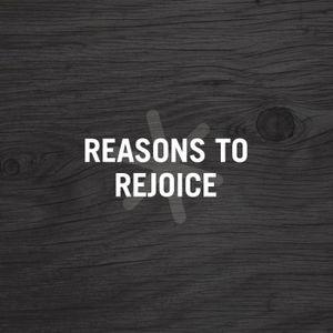 2. Reasons to Rejoice