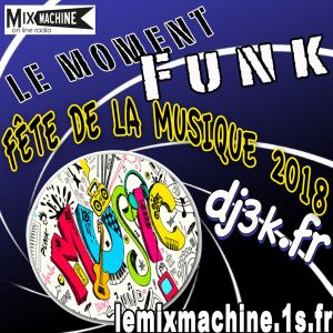 Moment Funk 20180621 by dj3k