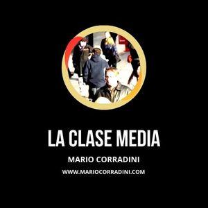 87 | LA CLASE MEDIA | Mario Corradini