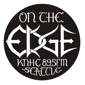 ON THE EDGE part 2/2 for 28-February-2016 as broadcast on KNHC 89.5 FM Host DJ SAINt
