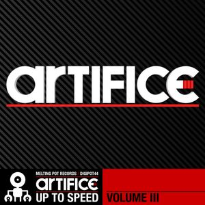 Artifice - Up To Speed Promo Mix - Melting Podcast 25