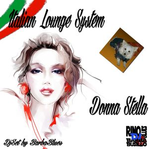 Italian Lounge System - Donna Stella -  DjSet by BarbaBlues