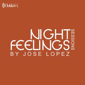 07. Night Feeling by Jose Lopez (Sábado 23 Abril 2016)