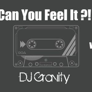 """DJ Gravity's """"Can You Feel It ?!"""" EP.006"""
