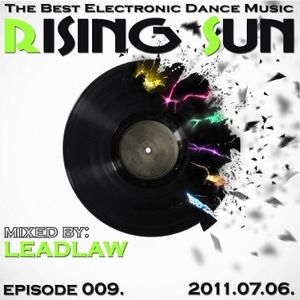 LEADLAW - Rising Sun 009. 2011.07.06.