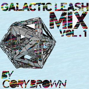 GLACTIC LEASH MIX #1 *CORY BROWN*