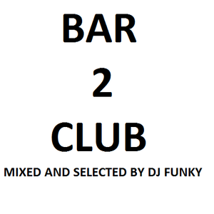 Funky - Bar2Club