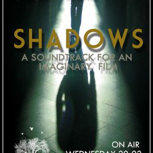 Totally 3Wired - SHADOWS - A Soundtrack For An Imaginary Film @Innersound Radio