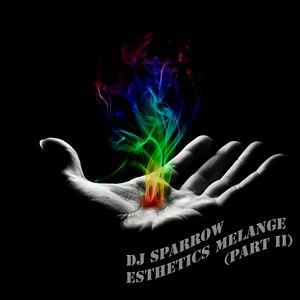 esthetics melange (part II)